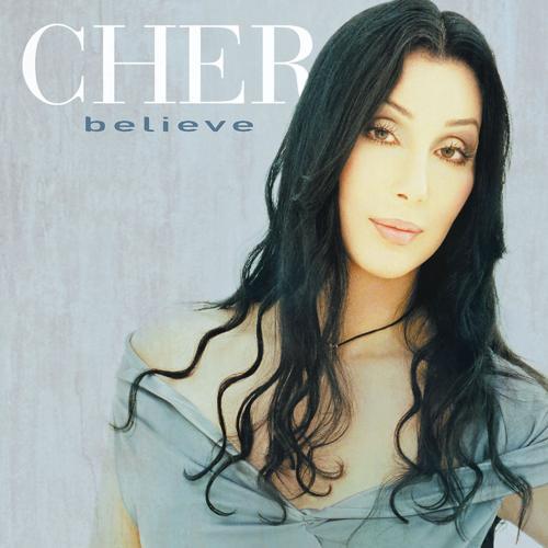 Cher - Believe  (1998)