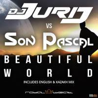 DJ Jurij - Beautiful World (Radio Kazakh Mix)