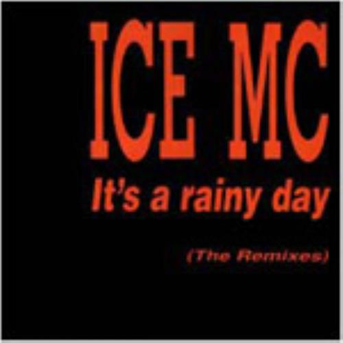 Ice Mc - It's A Rainy Day (Eh Eh Mix)  (1994)