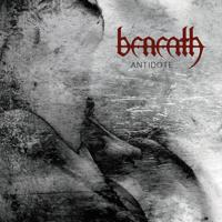 Beneath - Reasons Undefined
