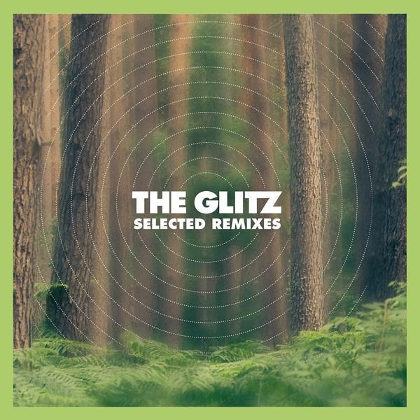 Альбом: The Glitz - Selected Remixes