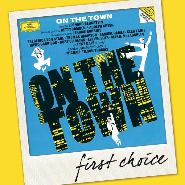 Альбом Bernstein: On The Town исполнителя Frederica von Stade, Michael Tilson Thomas, Thomas Hampson, London Symphony Orchestra