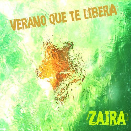 Zaira - Verano Que Te Libera (Edición Española)  (2015)