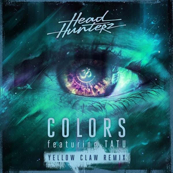 Альбом: Colors (Yellow Claw Remix)