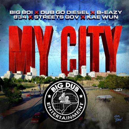 Big Boi - My City (feat. Dub Go Diesel, B-Eazy, 834, Street Gov & Kae Wun)  (2015)