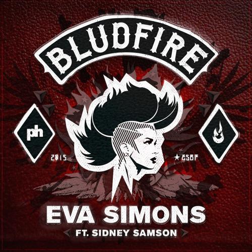 Eva Simons, Sidney Samson - Bludfire  (2015)