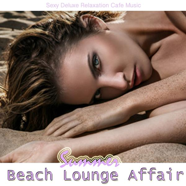 Альбом: Summer Beach Lounge Affair
