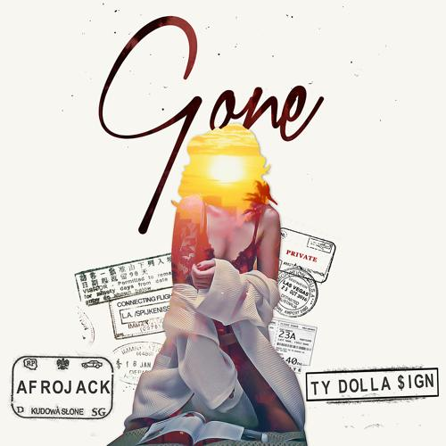 Afrojack, Ty Dolla $ign - Gone  (2016)