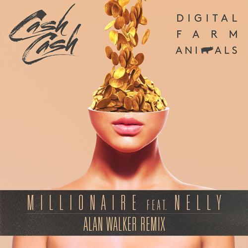 Digital Farm Animals, Cash Cash, Nelly - Millionaire (Alan Walker Remix)  (2016)