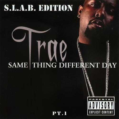 Trae tha Truth, Bun B, Devin the Dude - Don't Fake (feat. Bun B & Devin the Dude) (S.L.A.B.ed)  (2004)