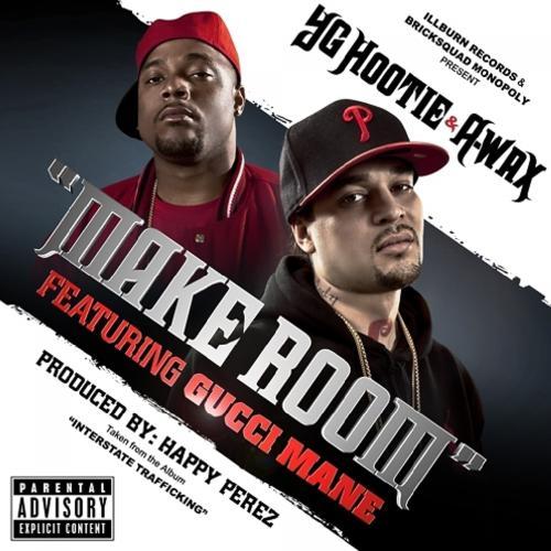 Gucci Mane, YG Hootie, A-Wax - Make Room (feat. Gucci Mane)  (2012)