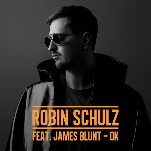 Robin Schulz, James Blunt - OK (feat. James Blunt)  (2017)