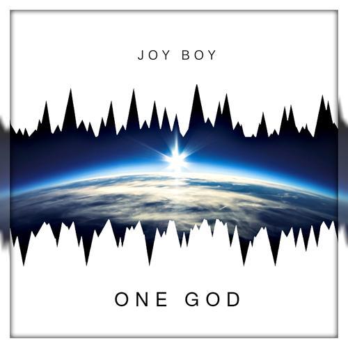 JOY BOY - ONE GOD  (2017)