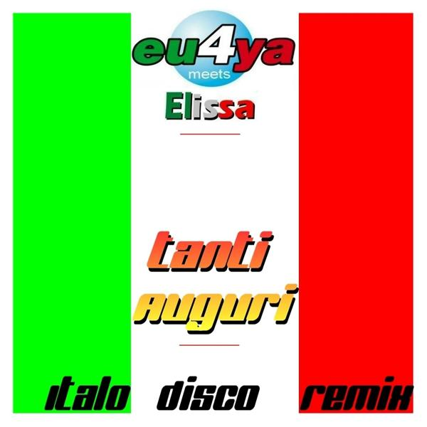 Альбом: Tanti auguri Italo disco remix