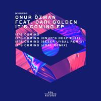 Onur Özman - It's Coming (Onur's Deep Edit)