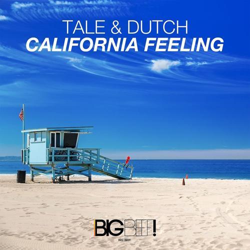 Tale & Dutch - California Feeling (Radio Edit)  (2016)