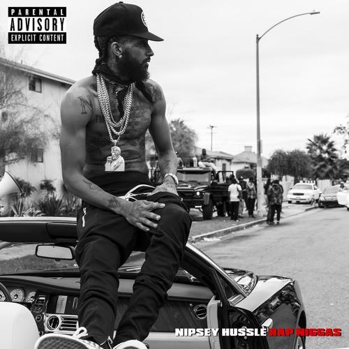 Nipsey Hussle - Rap Niggas  (2017)