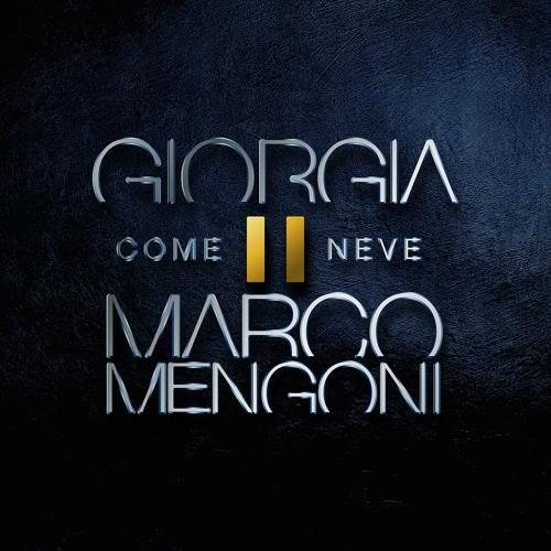 Giorgia, Marco Mengoni - Come neve  (2017)