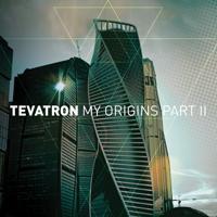 Tevatron - My Origins, Pt. 2