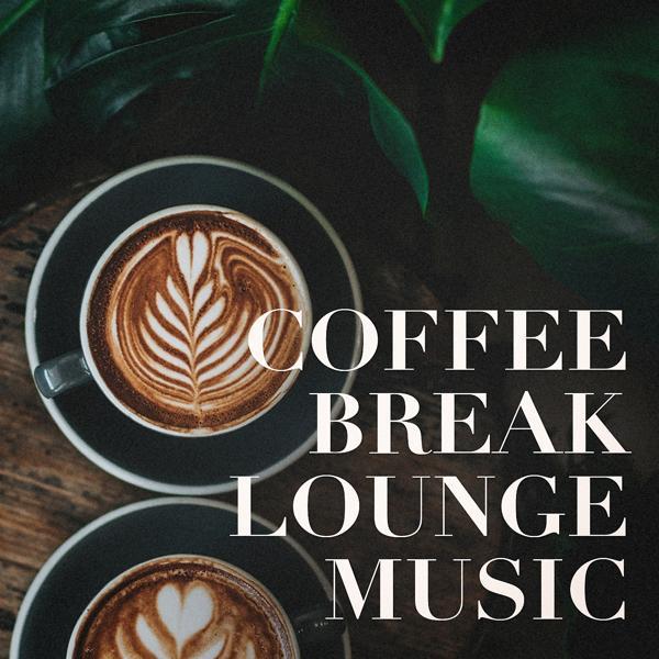 Альбом: Coffee Break Lounge Music