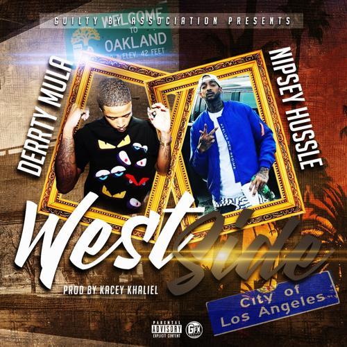 Derrty Mula, Nipsey Hussle - Westside (feat. Nipsey Hussle)  (2018)
