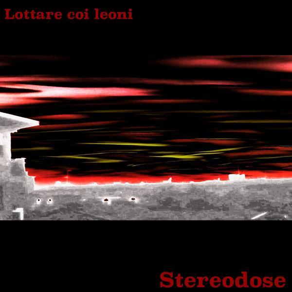 Альбом: Lottare coi leoni