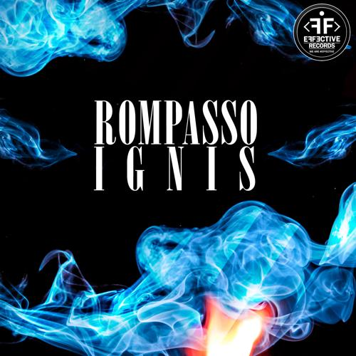 Rompasso - Ignis  (2018)