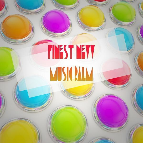 Альбом: Finest New Music Balm (Electronic Edition)