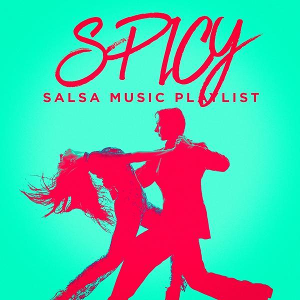 Альбом: Spicy Salsa Music Playlist
