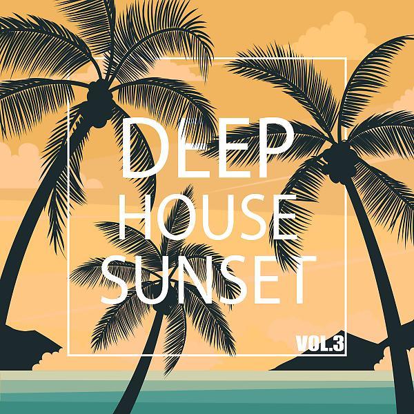 Альбом: Deep House Sunset, Vol. 3