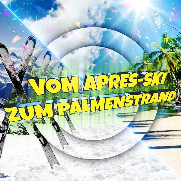 Альбом: Vom Après-Ski zum Palmenstrand