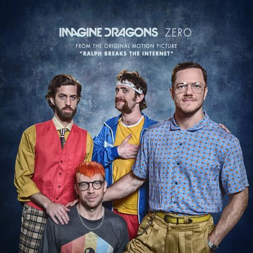 """Imagine Dragons - Zero (From the Original Motion Picture """"Ralph Breaks The Internet"""")  (2018)"""