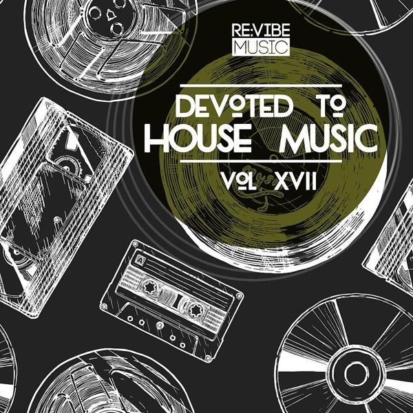 Альбом: Devoted to House Music, Vol. 17