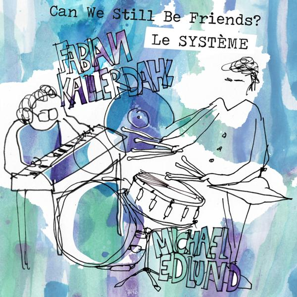 Альбом: Can We Still Be Friends