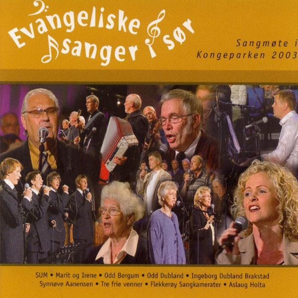 Альбом: Evangeliske Sanger I Sør (Sangmøte I Kongeparken 2003)
