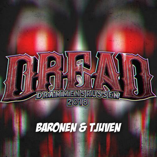 Baronen & Tjuven - Dread 2018  (2018)