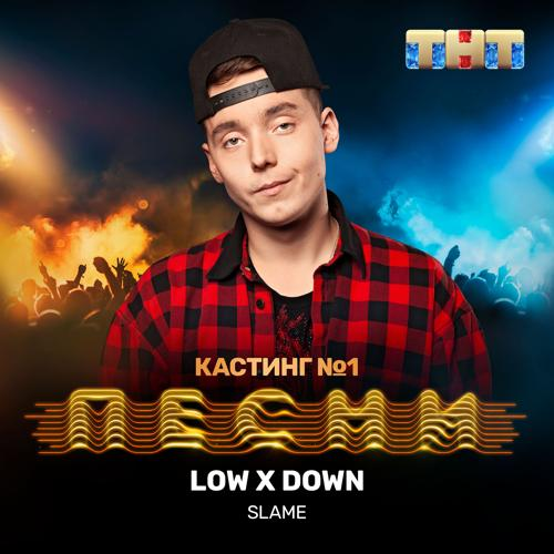 Slame - Low x Down  (2019)