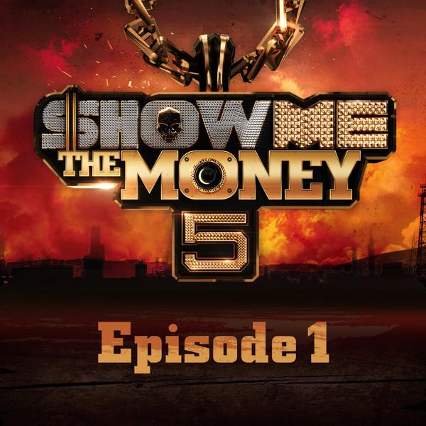 Альбом: Show Me the Money 5 Episode 1