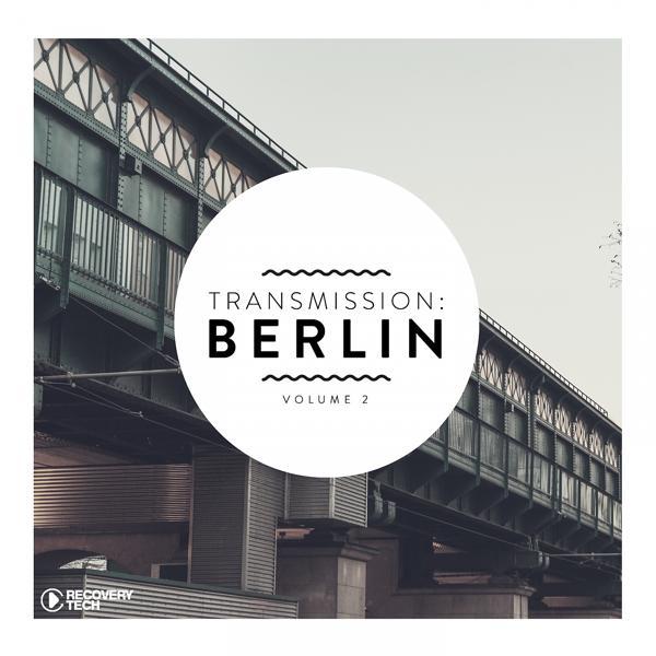 Альбом Transmission: Berlin, Vol. 2