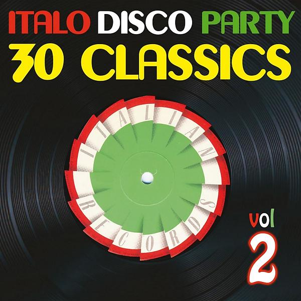 Альбом: Italo Disco Party, Vol. 2 (30 Classics from Italian Records)