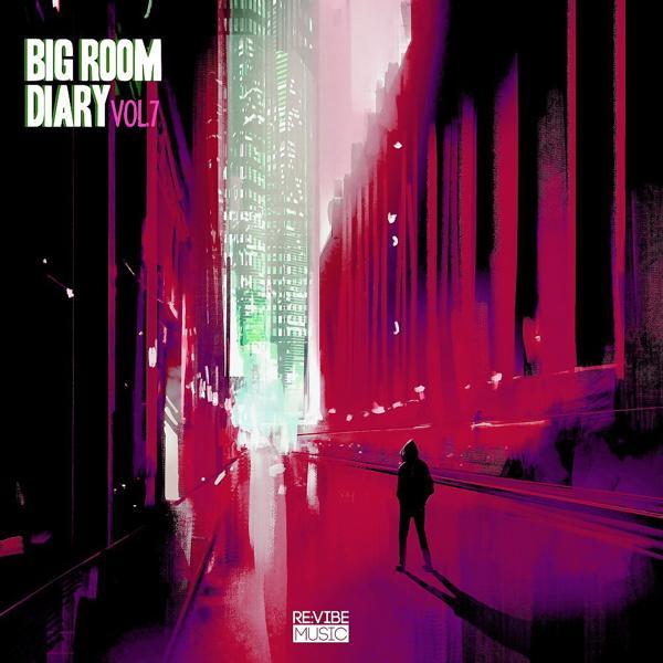 Альбом: Big Room Diary, Vol. 7