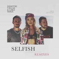 Dimitri Vegas & Like Mike - Selfish (Jay Frog & DJ Falk Remix)