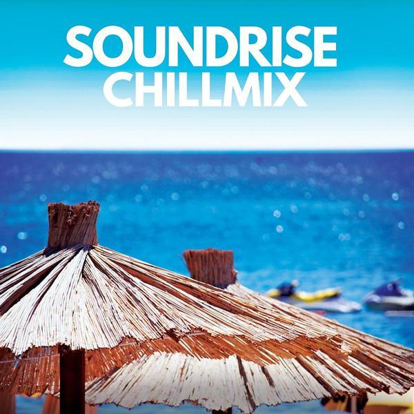 Альбом Soundrise Chillmix исполнителя Various Artists