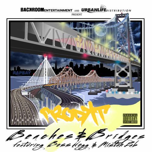 Mistah F.A.B., Boss Hog, Prodkt - Beaches and Bridges  (2016)