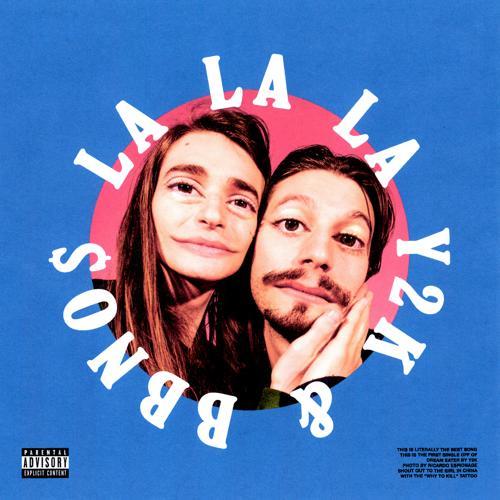 Y2K, bbno$ - Lalala  (2019)