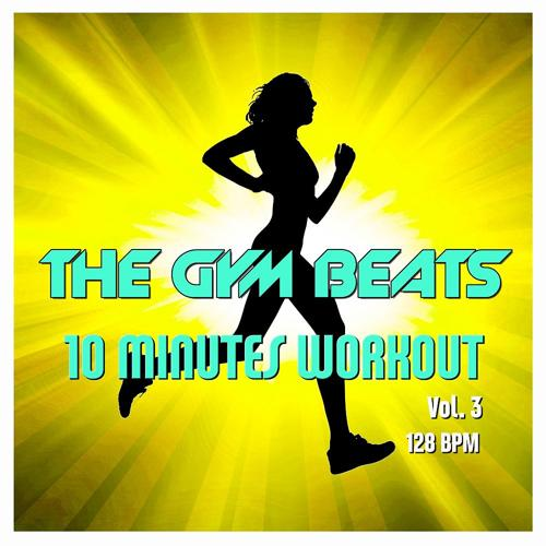 THE GYM BEATS - 10-Minutes-Workout #7  (2019)
