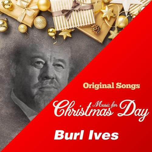 Burl Ives - It Came Upon a Midnight Clear  (2018)