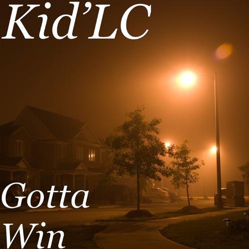 Kid'LC - Gotta Win  (2019)