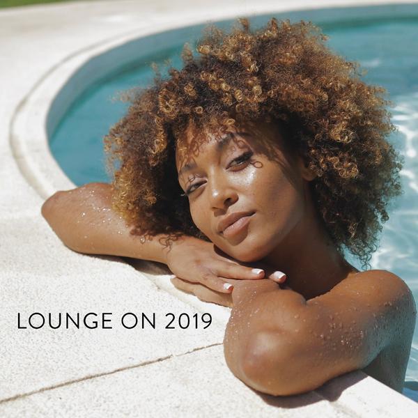 Альбом: Lounge on 2019