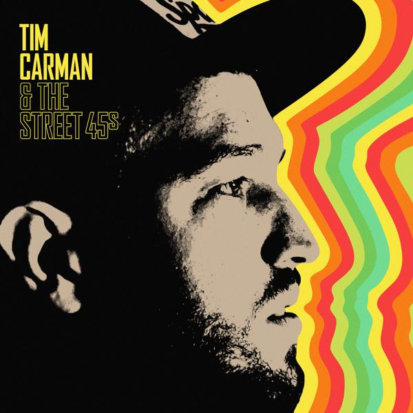Альбом: Tim Carman & The Street 45s